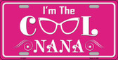 Im The Cool Nana Wholesale Novelty Metal License Plate
