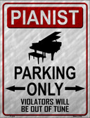 Pianist Parking Wholesale Metal Novelty Parking Sign