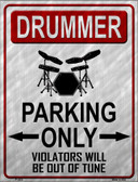 Drummer Parking Wholesale Metal Novelty Parking Sign
