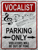 Vocalist Parking Wholesale Metal Novelty Parking Sign