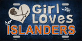 This Girl Loves Her Islanders Novelty Wholesale Metal License Plate