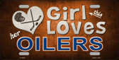 This Girl Loves Her Oilers Novelty Wholesale Metal License Plate