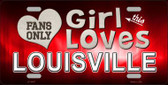 This Girl Loves Louisville Novelty Wholesale Metal License Plate