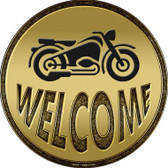 Welcome With Motorcycle Wholesale Novelty Metal Circular Sign