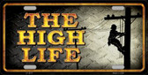 The High Life Wholesale Metal Novelty License Plate