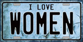I Love Women Wholesale Metal Novelty License Plate