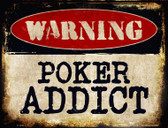 Poker Addict Wholesale Metal Novelty Parking Sign