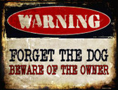 Forget The Dog Wholesale Metal Novelty Parking Sign