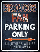 Broncos Wholesale Metal Novelty Parking Sign