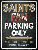 Saints Wholesale Metal Novelty Parking Sign