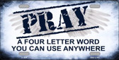 Pray Wholesale Metal Novelty License Plate