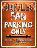 Orioles Wholesale Metal Novelty Parking Sign