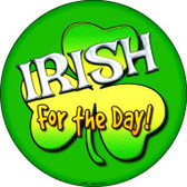 Irish For The Day Wholesale Novelty Metal Circular Sign