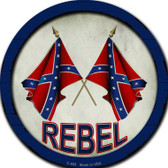 Rebel Wholesale Novelty Metal Circular Sign