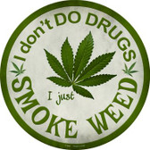 Smoke Weed Wholesale Novelty Metal Circular Sign
