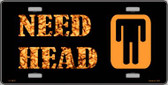 Need Head Wholesale Metal Novelty License Plate LP-2032