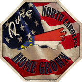 North Carolina Home Grown Wholesale Metal Novelty Stop Sign