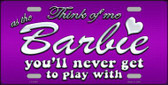 Barbie Never Play Wholesale Metal Novelty License Plate