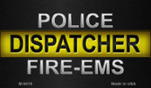 Police / Dispatcher / Fire-EMS Wholesale Novelty Metal Magnet