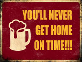Never Get To Home Wholesale Metal Novelty Parking Sign