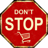 Dont Stop Shopping Wholesale Metal Novelty Stop Sign