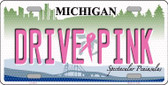 Drive Pink Michigan Novelty Wholesale Metal License Plate LP-9657