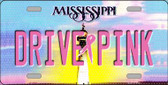 Drive Pink Mississippi Novelty Wholesale Metal License Plate