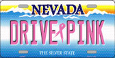 Drive Pink Nevada Novelty Wholesale Metal License Plate