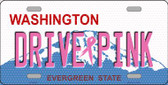 Drive Pink Washington Novelty Wholesale Metal License Plate
