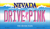 Drive Pink Nevada Wholesale Novelty Metal Magnet