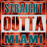 Straight Outta Miami Wholesale Novelty Metal Square Sign