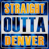 Straight Outta Denver Wholesale Novelty Metal Square Sign