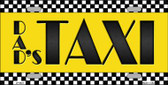 Dads Taxi Wholesale Metal Novelty License Plate