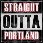 Straight Outta Portland Wholesale Novelty Metal Square Sign