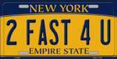 2 Fast 4 You New York Background Wholesale Metal Novelty License Plate