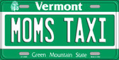 Moms Taxi Vermont Background Wholesale Metal Novelty License Plate