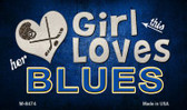 This Girl Loves Her Blues Wholesale Novelty Metal Magnet