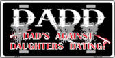 Dad's Against Daughters Dating Wholesale Metal Novelty License Plate LP-2510