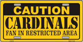 Caution Cardinals Wholesale Metal Novelty License Plate LP-2518