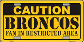 Caution Broncos Wholesale Metal Novelty License Plate LP-2522