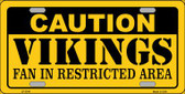 Caution Vikings Wholesale Metal Novelty License Plate LP-2545