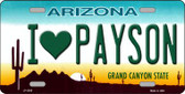 I Love Payson Arizona Wholesale Metal Novelty License Plate LP-2555