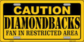 Caution Diamondbacks Fan Wholesale Metal Novelty License Plate LP-2624