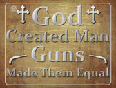 God Created Man Guns Made Them Equal Wholesale Metal Novelty Parking Sign