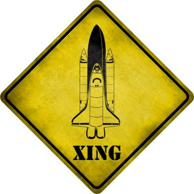 Space Shuttle Xing Novelty Metal Crossing Sign Wholesale