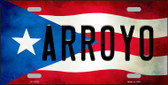 Arroyo Puerto Rico Flag Background License Plate Metal Novelty Wholesale LP-11322