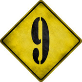 Number 9 Xing Novelty Metal Crossing Sign Wholesale