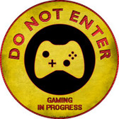 Do Not Enter Xbox Gaming In Progress Novelty Metal Circular Sign Wholesale