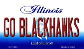 Go Blackhawks Illinois State License Plate Wholesale Magnet