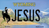 Jesus Wyoming State License Plate Wholesale Magnet M-10547